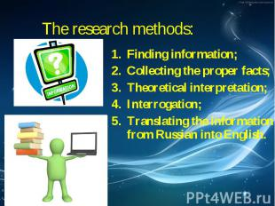 Finding information; Finding information; Collecting the proper facts; Theoretic