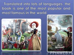 Translated into lots of languages, the book is one of the most popular and most