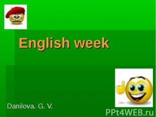 English week Danilova. G. V.