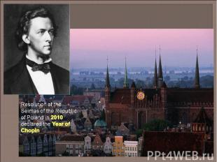 Resolution of the Seimas of the Republic of Poland in 2010 declared the Year of