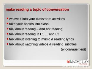 make reading a topic of conversation weave it into your classroom activities tak