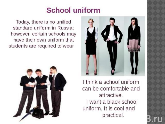 Today, there is no unified standard uniform in Russia; however, certain schools may have their own uniform that students are required to wear. Today, there is no unified standard uniform in Russia; however, certain schools may have their own uniform…