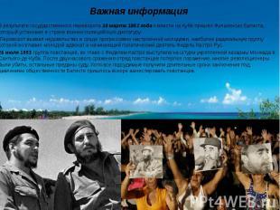 В результате государственного переворота 10 марта 1952 года к власти на Кубе при