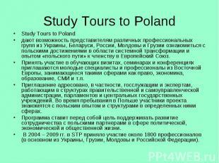 Study Tours to Poland Study Tours to Poland дают возможность представителям разл