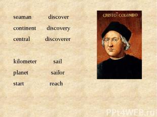 seaman discovercontinent discoverycentral discovererkilometer sailplanet sailors