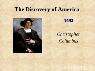 The Discovery of America ChristopherColumbus
