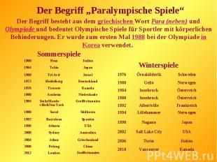 """Der Begriff """"Paralympische Spiele""""Der Begriff besteht aus dem griechischen Wort"""