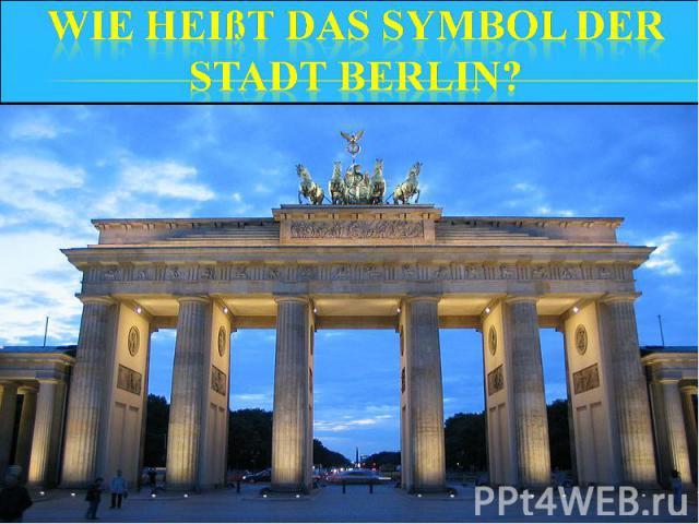 Wie heißt das Symbol der Stadt Berlin?