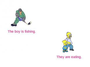 The boy is fishing.