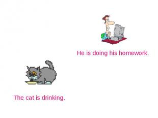 He is doing his homework.