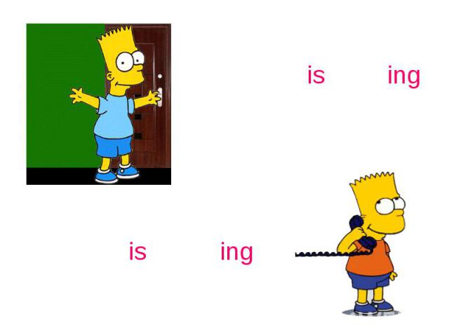 open – is openingspeak – is speaking