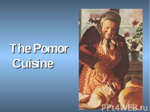 The Pomor Cuisine