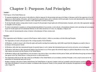 Chapter I: Purposes And Principles Article 1 The Purposes of the United Nations