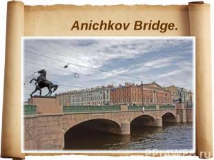 Anichkov Bridge.