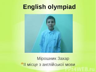 English olympiad Мірошник Захар ІІ місце з англійської мови