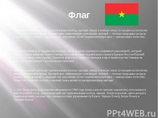 Флаг Флаг представляет собой две горизонтальные полосы, красную сверху и зелёную