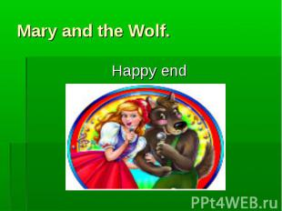 Mary and the Wolf.Happy end