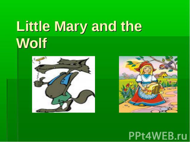 Little Mary and the Wolf