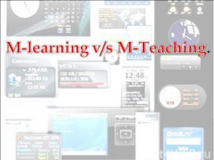 M-learning v/s M-Teaching
