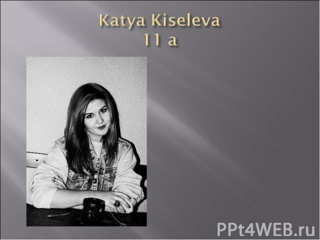 Katya Kiseleva 11 a