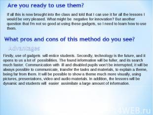Are you ready to use them? If all this is now brought into the class and told th