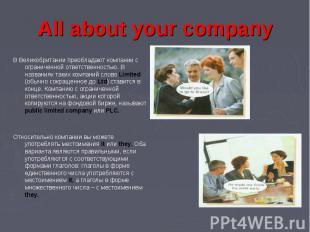 All about your company В Великобритании преобладают компании с ограниченной отве