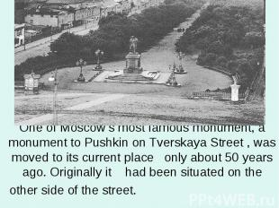 One of Moscow's most famous monument, a monument to Pushkin on Tverskaya Street