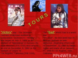 """T O U R S """"Victory"""" tour - The Jacksons Last turn of Michael Jackson in composit"""
