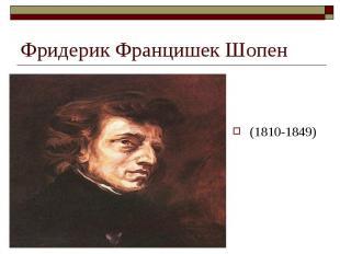 (1810-1849) (1810-1849)