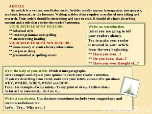 ARTICLE An article is a written, non-fiction essay. Articles usually appear in m