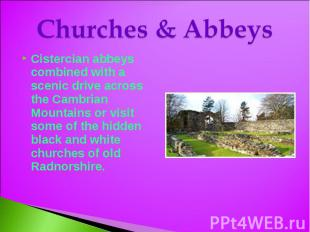 Churches & Abbeys Cistercian abbeys combined with a scenic drive across the Camb