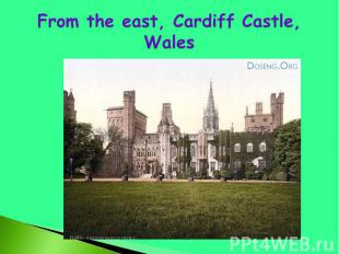 From the east, Cardiff Castle, Wales