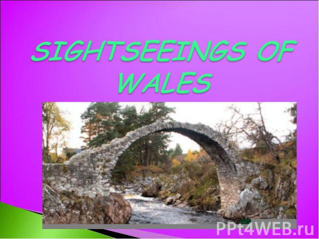 Sightseeings of wales