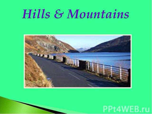Hills & Mountains