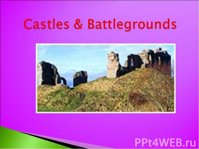 Castles & Battlegrounds