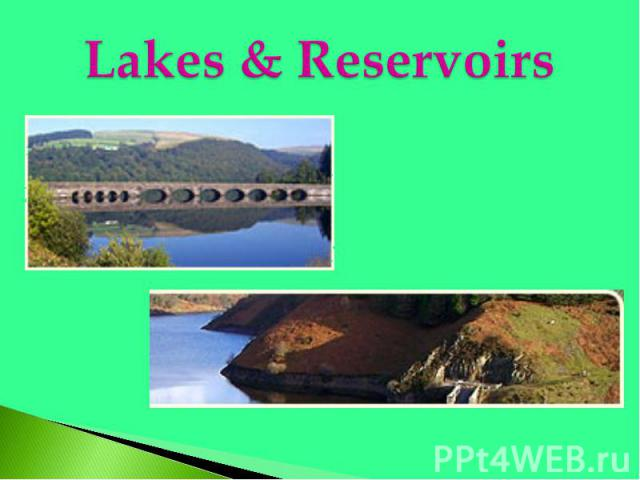 Lakes & Reservoirs