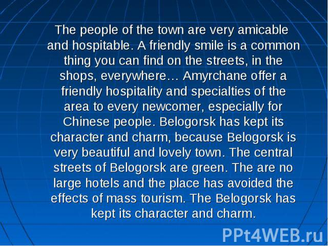 The people of the town are very amicable and hospitable. A friendly smile is a common thing you can find on the streets, in the shops, everywhere… Amyrchane offer a friendly hospitality and specialties of the area to every newcomer, especially for C…