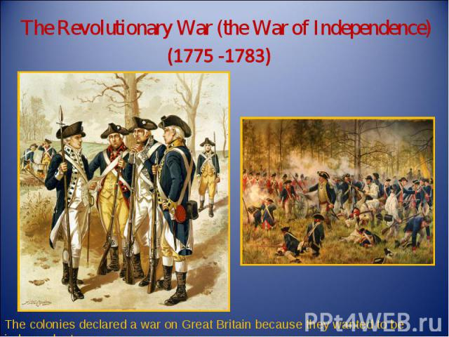 a history of the declaration of war by the colonies on britain