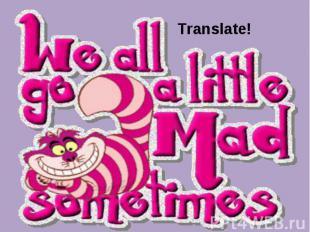 Translate!