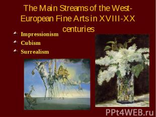 The Main Streams of the West-European Fine Arts in XVIII-XX centuries Impression