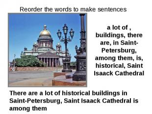 Reorder the words to make sentences a lot of , buildings, there are, in Saint-Pe