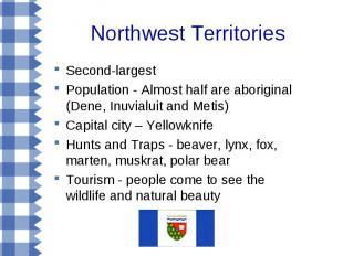 Northwest Territories Second-largest Population - Almost half are aboriginal (De
