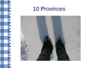 10 Provinces