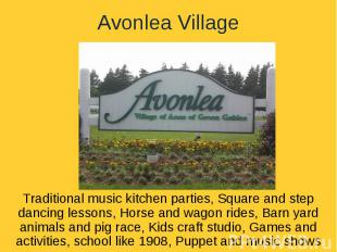 Avonlea VillageTraditional music kitchen parties, Square and step dancing lesson