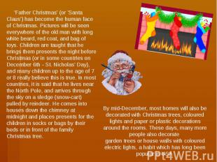 'Father Christmas' (or 'Santa Claus') has become the human face of Christmas. Pi