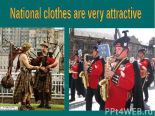 National clothes are very attractive