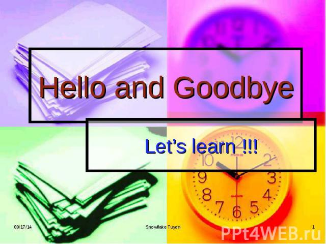 Hello and Goodbye Let's learn !!!
