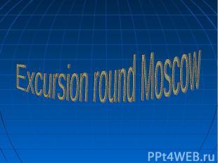 Excursion round Moscow