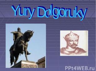Yury Dolgoruky