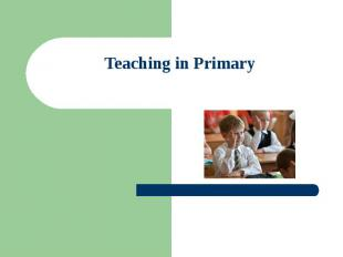 Teaching in Primary